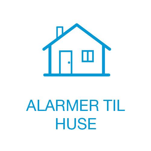 Alarmer til huse